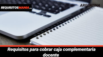 Requisitos para cobrar caja complementaria docente
