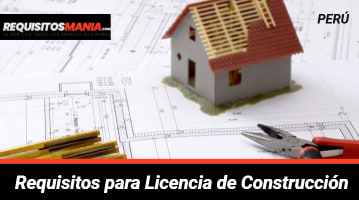 Requisitos para Licencia de Construcción