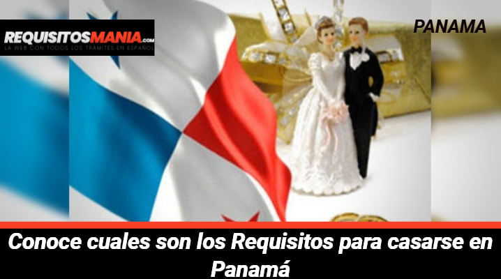 Requisitos para casarse en Panamá