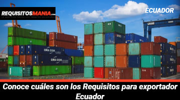 Requisitos para exportador Ecuador