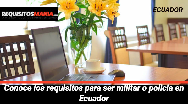 Requisitos para ser militar en Ecuador